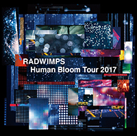 LIVE ALBUM「Human Bloom Tour 2017」