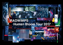 LIVE Blu-ray&DVD「Human Bloom Tour 2017」ジャケット写真